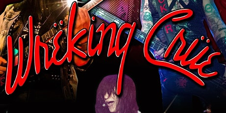 Wrecking Crue - A Tribute to Motley Crue tickets