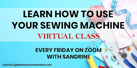 VIRTUAL SEWING CLASS - HOW TO USE YOUR SEWING MACHINE tickets