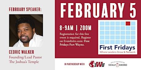 First Fridays Fort Wayne with Pastor Cedric Walker-Joshua's Hand tickets