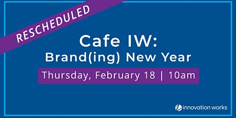 Cafe IW: Brand(ing) New Year tickets