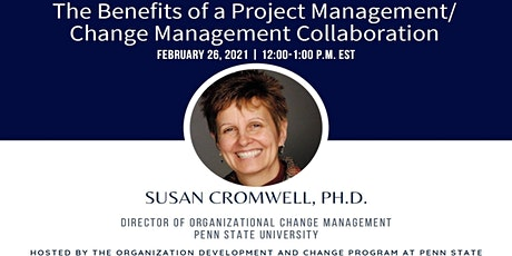 Webinar 11: The Benefits of a Project Management/Change Management Collabor tickets