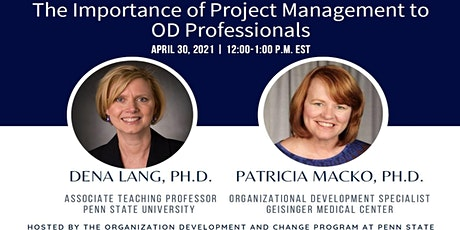 Webinar 13: The Importance of Project Management to OD Professionals biglietti