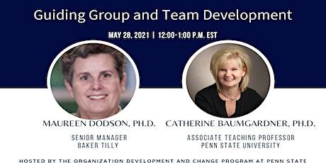 Webinar 14: Guiding Group and Team Development tickets