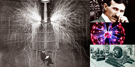'Nikola Tesla: The Man Who Sparked the Electrical Revolution' Webinar tickets