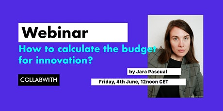 WEBINAR: How to Calculate your Budget for Innovation? tickets