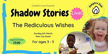 Shadow Stories Live - The Ridiculous Wishes tickets