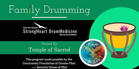 Family Drumming with Strong Heart Medicine tickets