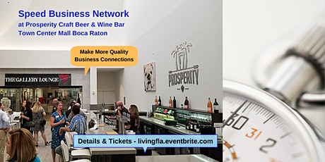 Business Network at Prosperity Craft Beer & Wine Bar, Boca Town Center Mall tickets