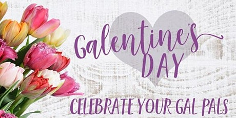Celebrate Galentine's Day at Yuba Sutter Marketplace tickets
