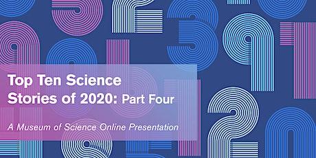 Top Ten Science Stories of 2020: Part 4  The Finale tickets