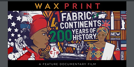 Wax Print Film Screening & Discussion tickets