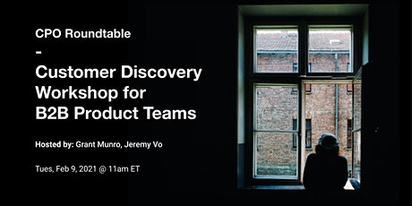 CPO Roundtable (Customer Discovery Workshop) tickets