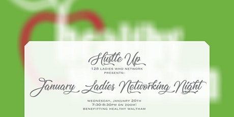 Hustle Up: 128 Ladies who Network January 2021 Virtual Meet-Up tickets