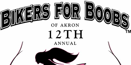 Bikers for Boobs of Akron 12th Annual Poker Run tickets
