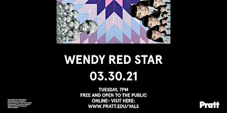 Visiting Artist Lecture Series: Wendy Red Star tickets
