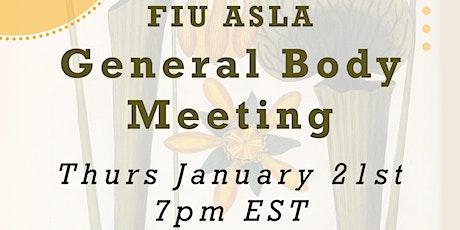 FIU ASLA January General Body Meeting tickets