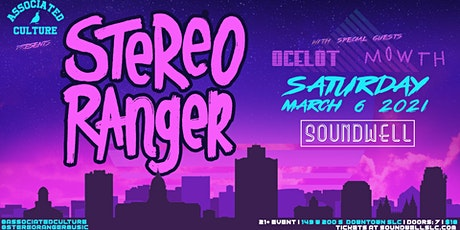 Stereo Ranger, Ocelot & Mowth at Soundwell SLC tickets