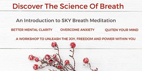 Discover the Power of  Breath- An Introduction to SKY  Breath Meditation tickets