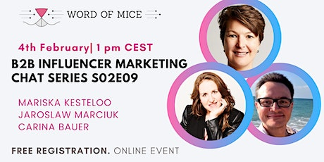 B2B Influencer Marketing Chat Series S02E09 with Carina Bauer tickets