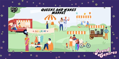 Queers and Wares Market with Queer AF tickets
