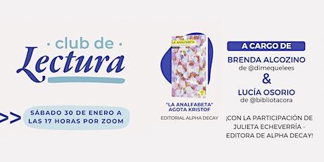 Club de Lectura - Edición Enero (La analfabeta - Agota Kristof) boletos