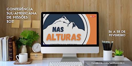 Conferência Sul-Americana de Missões 2021 - NAS AL ingressos