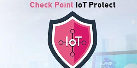 Check Point IOT Protect tickets
