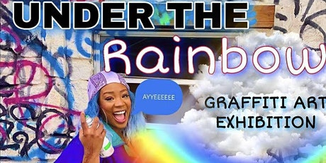 Under the Rainbow Graffiti Art Exhibition tickets