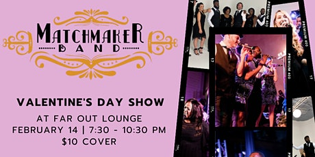 Valentine's Day w/ Matchmaker Band tickets