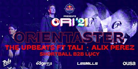 OrienTaster: The Upbeats ft Tali & Alix Perez tickets