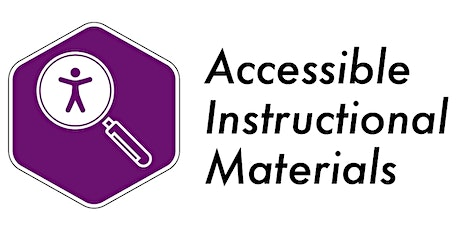Accessible Instructional Materials Webinar (Spring 2021) tickets