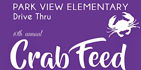 Park View Elementary Drive Thru Crab Feed tickets