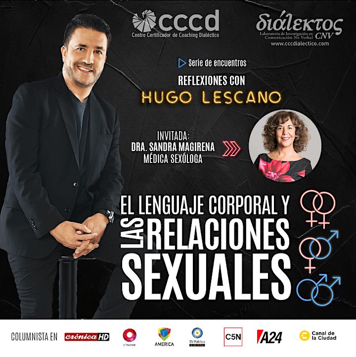 Imagen de El lenguaje corporal y las relaciones sexuales|REFLEXIONES CON HUGO LESCANO