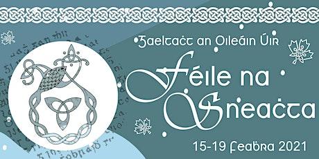 Féile na Sneachta (ar Líne) 2021 // 2021 Festival of Snow (Online) tickets