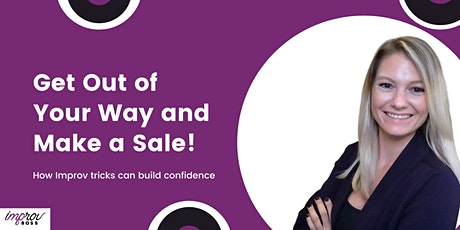 Get Out of Your Way and Make a Sale! tickets