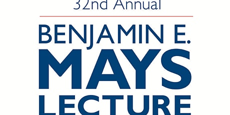 32nd Benjamin E. Mays Lecture featuring Dr. Molefi Kete Asante tickets