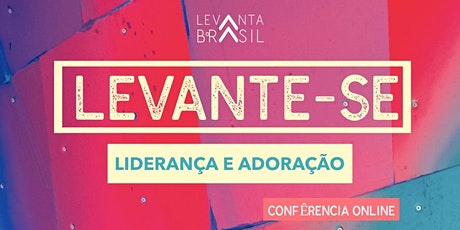 LEVANTE-SE Confêrencia Online entradas