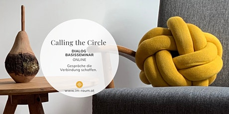 Calling the Circle | Dialog Basisseminar (Terminserie 3 Module) Tickets