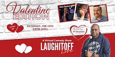 LaughItOff Live (Valentine Edition) tickets