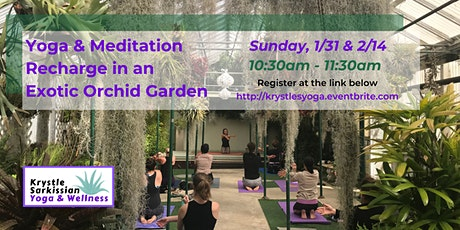 Yoga Recharge in an Exotic Orchid Garden (2/14) tickets
