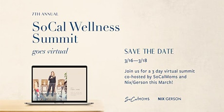 SoCal Wellness Summit Presented by SoCalMoms & NixGerson Media tickets