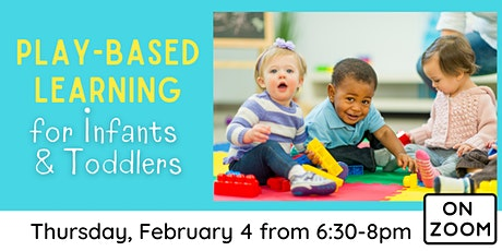 Online: Play-Based Learning for Infants & Toddlers tickets