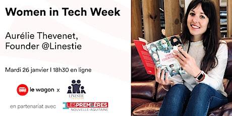 [WEBINAR] Women in Tech - Talk avec Aurélie Thevenet @Linestie billets