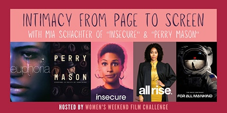 Intimacy from page to screen with Mia Schachter of Insecure & Perry Mason tickets