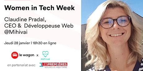[WEBINAR] Women in Tech Week - Talk avec Claudine Pradal @Mihivai billets