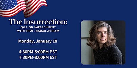 The Insurrection: Q&A on Impeachment w/ Law Prof. Hadar Aviram tickets