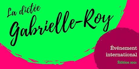 La dictée Gabrielle-Roy 2021 (4ème édition) tickets
