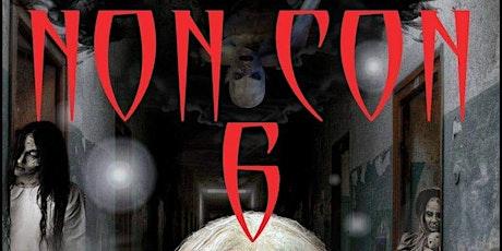 NON CON 6 - Friday Night Paranormal Investigation tickets