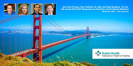2021 IHH-UCSF Symposium on Nutrition and Functional Medicine tickets