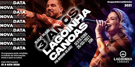 3 ANOS DE LAGOINHA CANOAS ingressos
